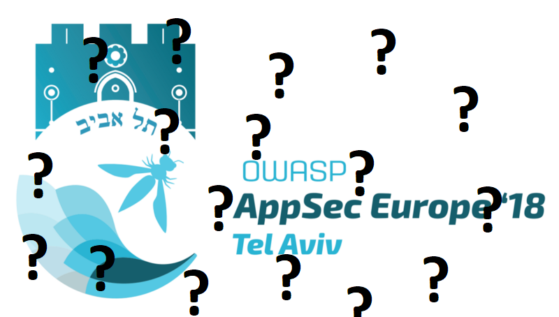AppSecEU 2018 – UNOFFICIAL  Frequently asked questions